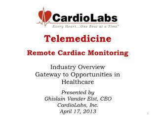 Telemedicine Remote Cardiac Monitoring Industry Overview  Gateway to Opportunities in Healthcare