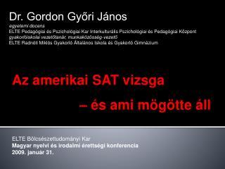 Dr. Gordon Győri János egyetemi docens