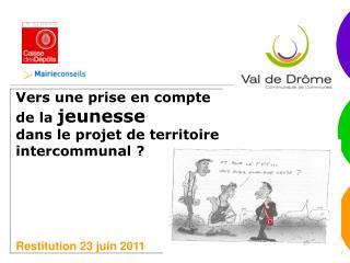 Vers une prise en compte  de la  jeunesse  dans le projet de territoire intercommunal ?