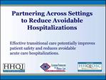 Partnering Across Settings to Reduce Avoidable Hospitalizations