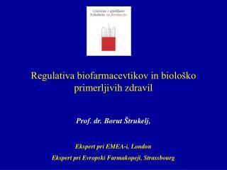 Regulativa biofarmacevtikov in biološko primerljivih zdravil