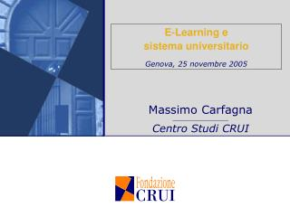 E-Learning e  sistema universitario Genova, 25 novembre 2005