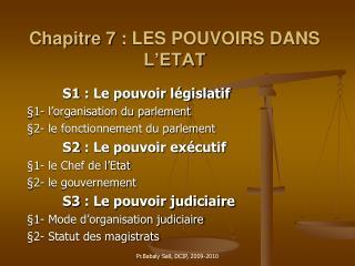 Chapitre 7: LES POUVOIRS DANS L'ETAT