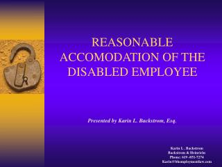 REASONABLE ACCOMODATION OF THE DISABLED EMPLOYEE