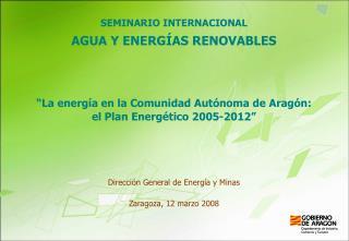 SEMINARIO INTERNACIONAL AGUA Y ENERGÍAS RENOVABLES