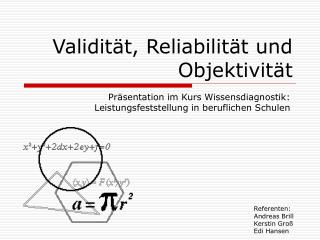 Validität, Reliabilität und Objektivität