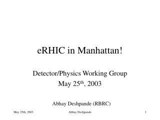 eRHIC in Manhattan!