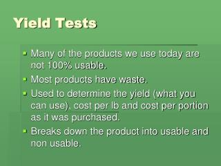 Yield Tests