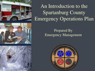 An Introduction to the Spartanburg County Emergency Operations Plan