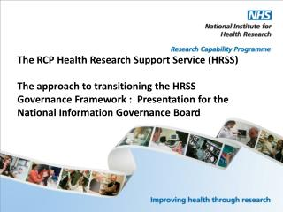 The RCP Health Research Support Service (HRSS)