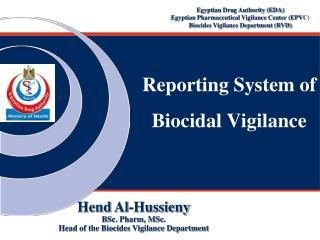 Reporting System of Biocidal Vigilance