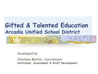 Gifted & Talented Education Arcadia Unified School District