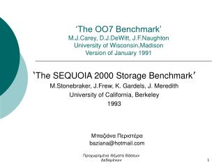 ' The SEQUOIA 2000 Storage Benchmark ' M.Stonebraker, J.Frew, K. Gardels, J. Meredith
