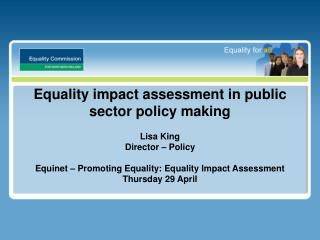 Equality impact assessment in public sector policy making