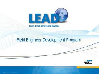 Field Engineer Development Program