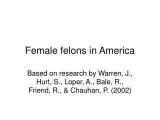 Female felons in America