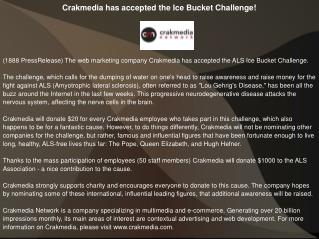 Crakmedia has accepted the Ice Bucket Challenge!