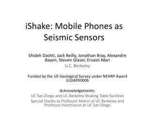 iShake : Mobile Phones as Seismic Sensors
