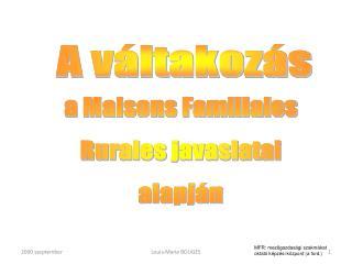 a Maisons Familiales Rurales javaslatai alapján