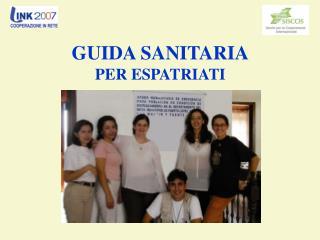GUIDA SANITARIA PER ESPATRIATI