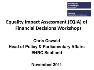 Equality Impact Assessment (EQIA) of Financial Decisions Workshops Chris Oswald