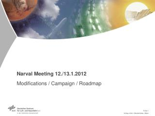 Narval Meeting 12./13.1.2012