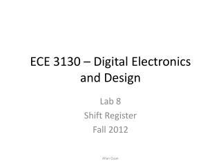 ECE 3130 � Digital Electronics and Design