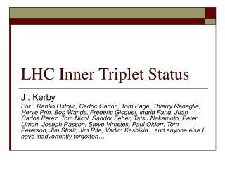 LHC Inner Triplet Status