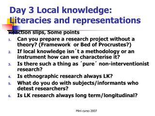 Day 3 Local knowledge:  Literacies and representations