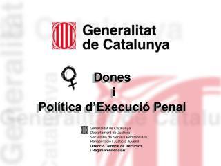 Dones  i  Política d'Execució Penal