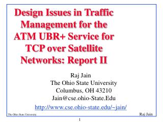 Raj Jain  The Ohio State University Columbus, OH 43210 Jain@cse.ohio-State.Edu