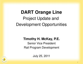 DART Orange Line Project Update and  Development Opportunities