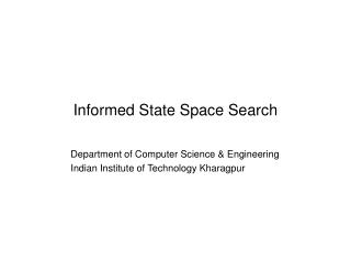 Informed State Space Search