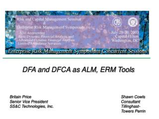 DFA and DFCA as ALM, ERM Tools