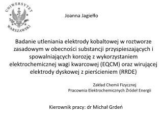 Zakład Chemii Fizycznej Pracownia Elektrochemicznych Źródeł Energii