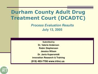 Durham County Adult Drug  Treatment Court (DCADTC)