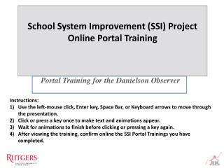 Portal Training for  the Danielson Observer