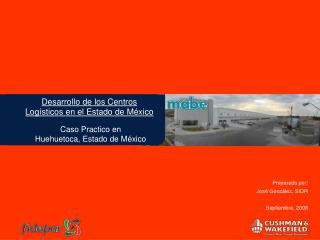 Desarrollo de los Centros Logísticos en el Estado de México