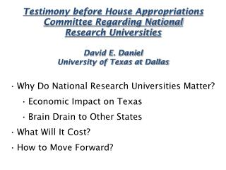 Testimony before House Appropriations Committee Regarding National Research Universities