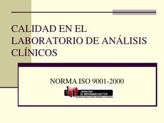 CALIDAD EN EL LABORATORIO DE ANÁLISIS CLÍNICOS