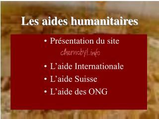 Les aides humanitaires