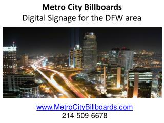 Metro City Billboards Digital Signage for the DFW area