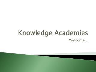 Knowledge Academies