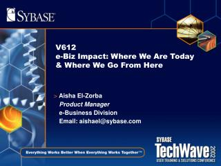 V612 e-Biz Impact: Where We Are Today & Where We Go From Here