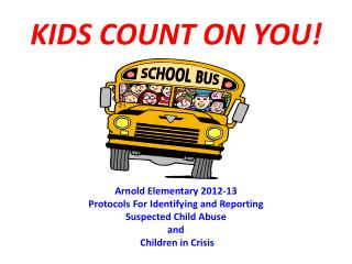 KIDS COUNT ON YOU!