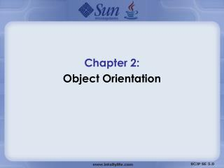 Chapter 2:  Object Orientation