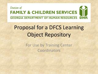 Proposal for a DFCS Learning Object Repository