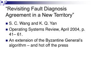 �Revisiting Fault Diagnosis Agreement in a New Territory�