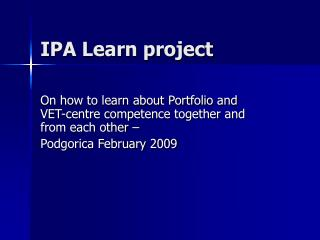 IPA Learn project