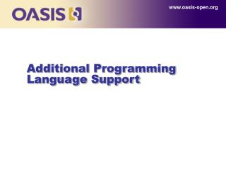Additional Programming Language Support